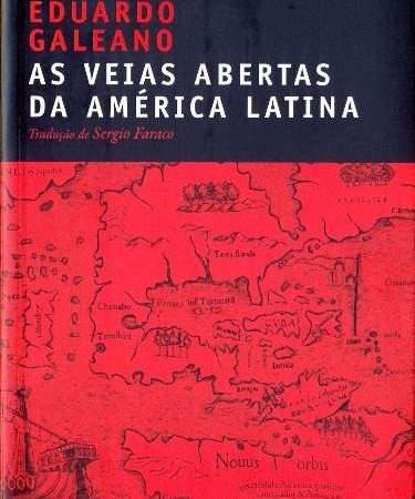 Capa do livro As Veias Abertas da América Latina, de Eduardo Galeano