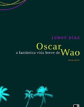 Capa de A Fantástica Vida Breve de Oscar Wao de Junot Díaz.