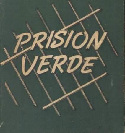 Capa da 1ª edição de Prisión Verde, obra de Ramón Amaya Amador