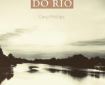 Capa de A Travessia do Rio, escrito por Caryl Phillips