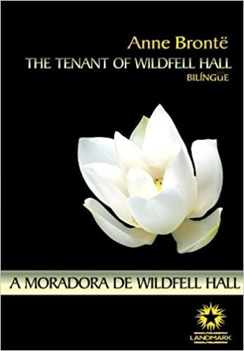 Capa de A Moradora de Wildfell Hall, de Anne Brontë.