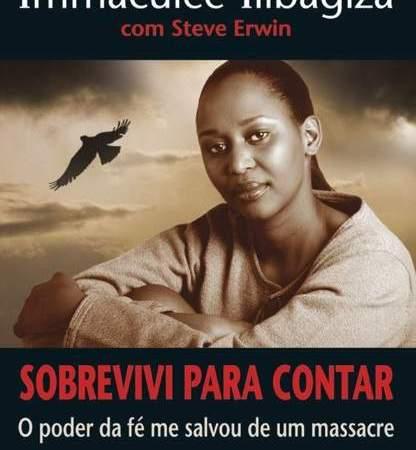 capa do livro sobrevivi para contar biografia de imaculee ilibagiza e o genocídio de Ruanda