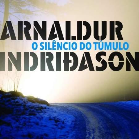 Capa do livro O Silêncio do Túmulo escrito por Arnaldur Indridason.