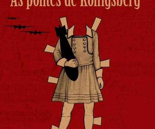Capa do livro As Pontes de Konigsberg escrito por David Toscana