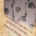 Capa do livro a child grows up and wonders