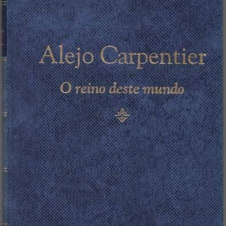 Capa do livro O Reino deste Mundo